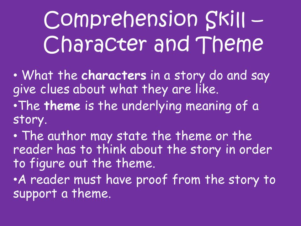 Comprehension Skill – Character and Theme