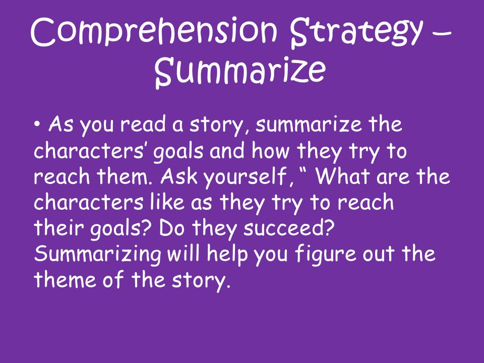 Comprehension Strategy – Summarize