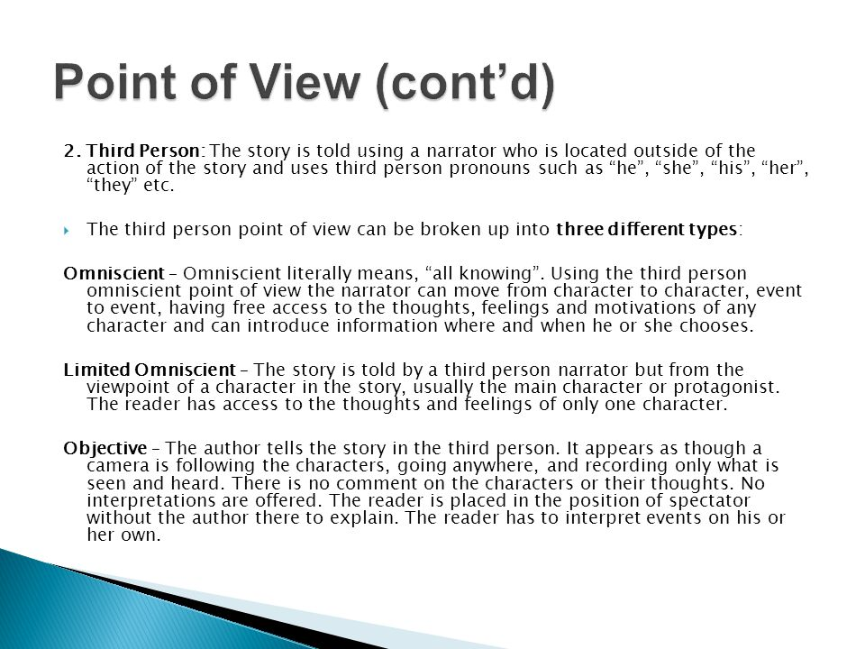 Point of View (cont'd)