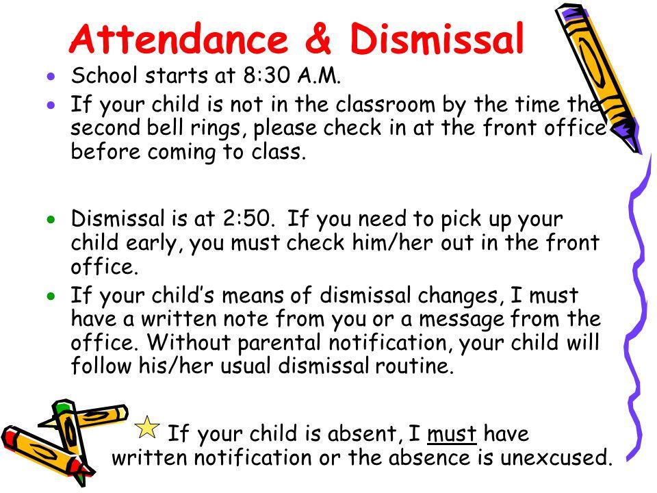Attendance & Dismissal