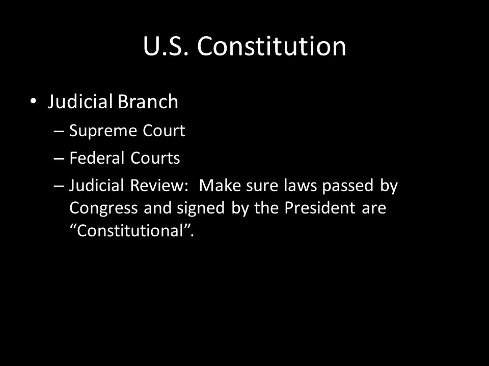 U.S. Constitution Judicial Branch Supreme Court Federal Courts