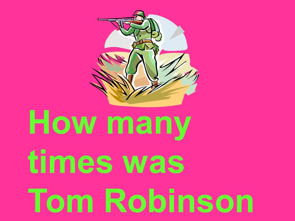 How many times was Tom Robinson shot