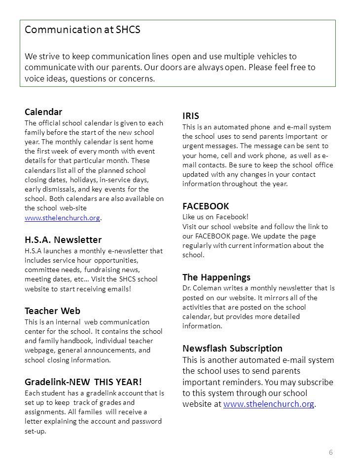 Communication at SHCS IRIS Calendar FACEBOOK H.S.A. Newsletter