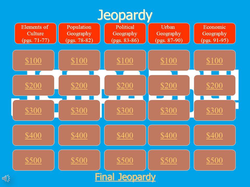 Jeopardy Final Jeopardy $100 $100 $100 $100 $100 $200 $200 $200 $200