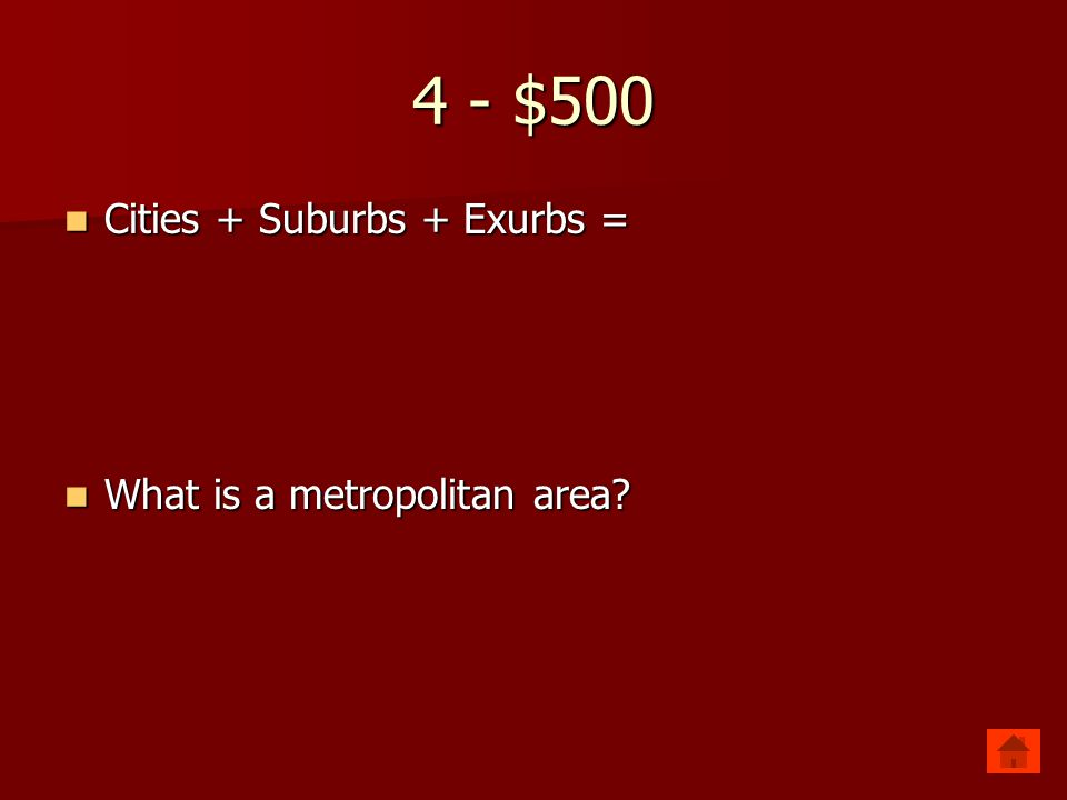 4 - $500 Cities + Suburbs + Exurbs = What is a metropolitan area