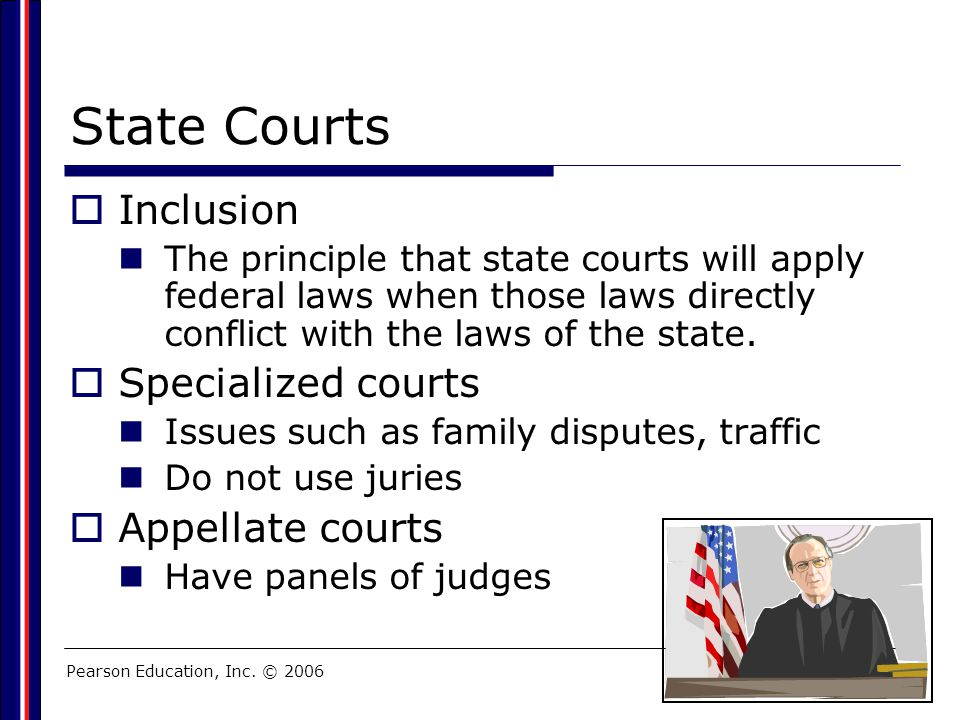State Courts Inclusion Specialized courts Appellate courts