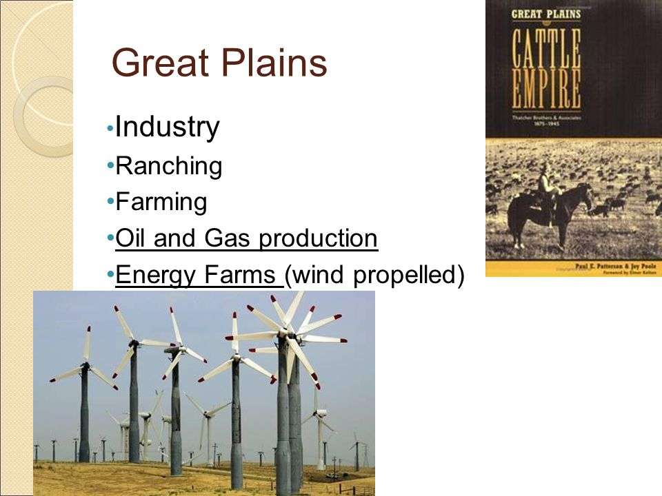 Great Plains Industry Ranching Farming Oil and Gas production