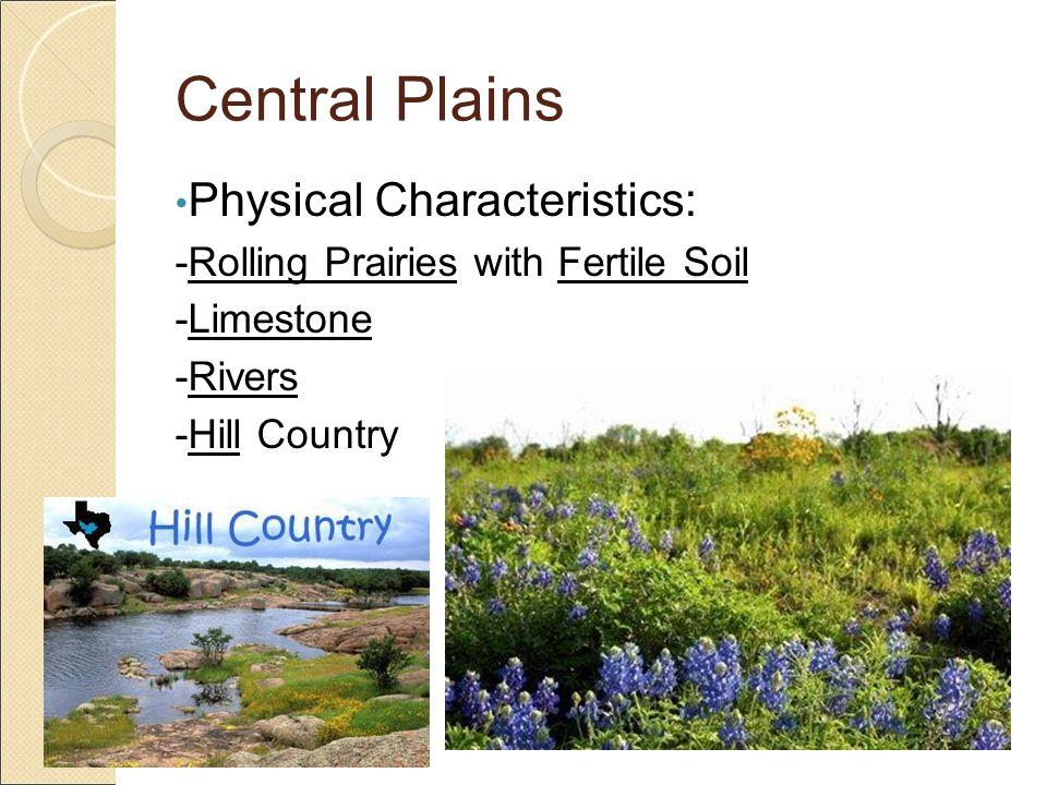 Central Plains Physical Characteristics: