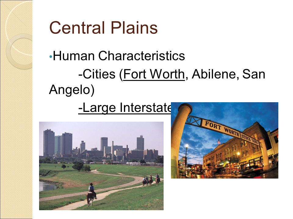 Central Plains Human Characteristics