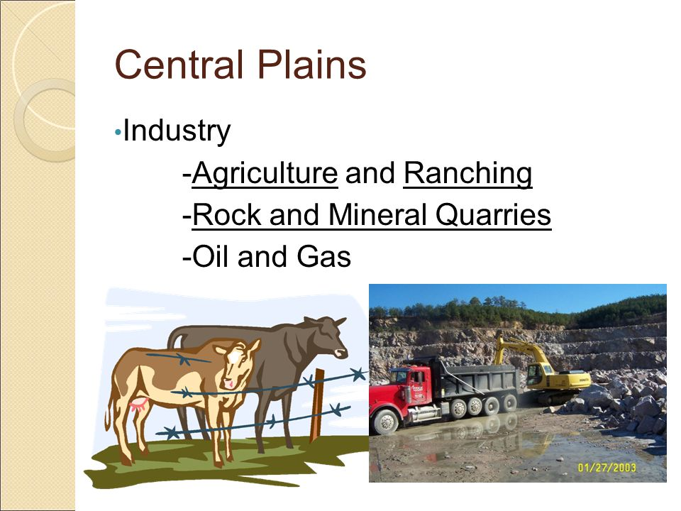 Central Plains Industry -Agriculture and Ranching