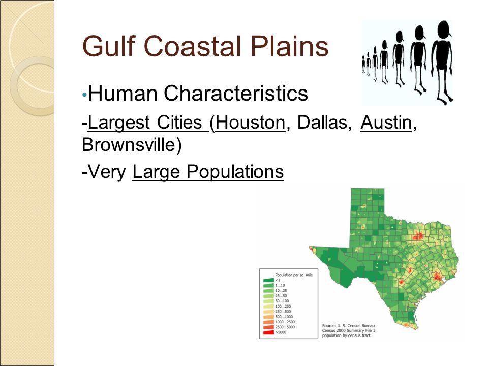 Gulf Coastal Plains Human Characteristics