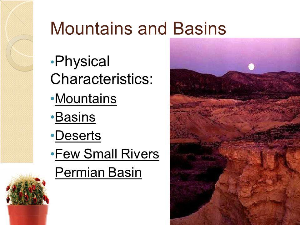 Mountains and Basins Physical Characteristics: Mountains Basins