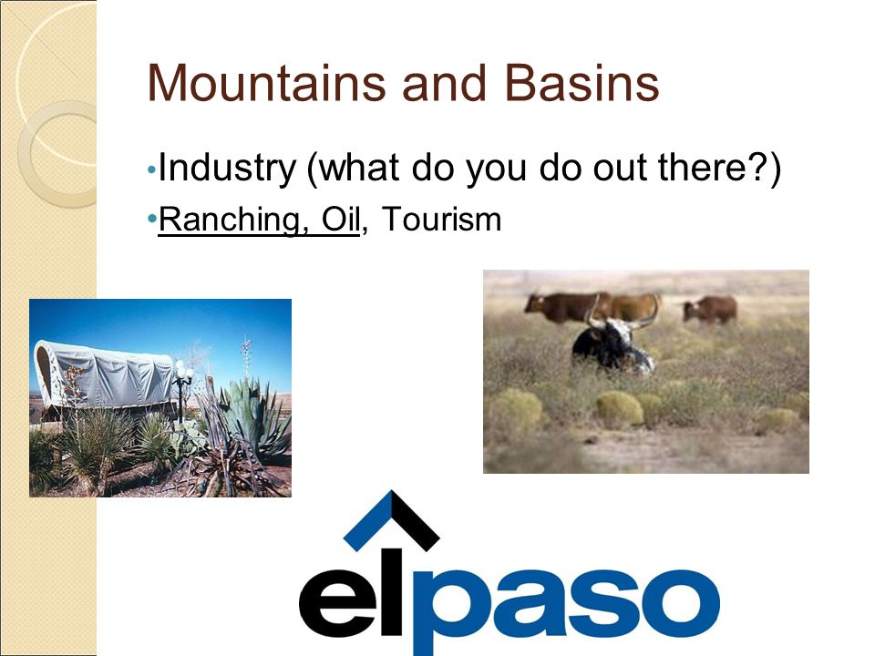 Mountains and Basins Industry (what do you do out there )