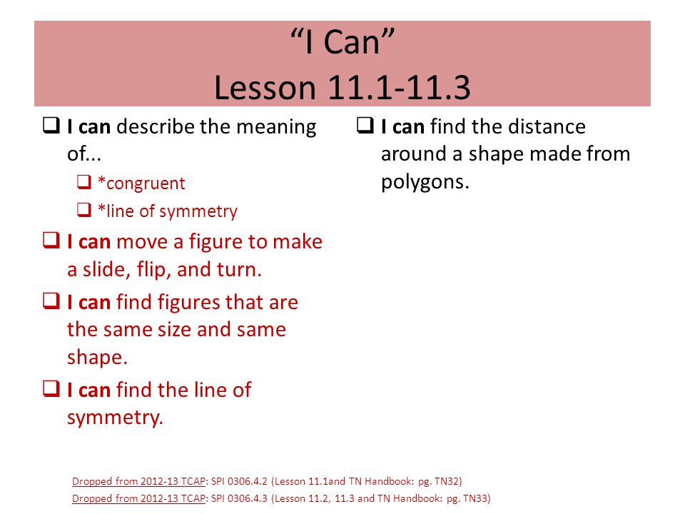 I Can Lesson 11.1-11.3 I can describe the meaning of...