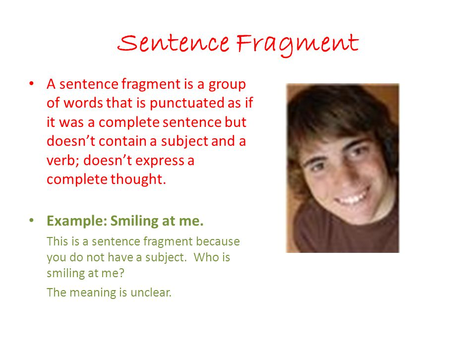 Sentence Fragment