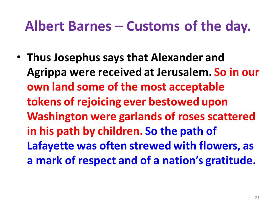 Albert Barnes – Customs of the day.