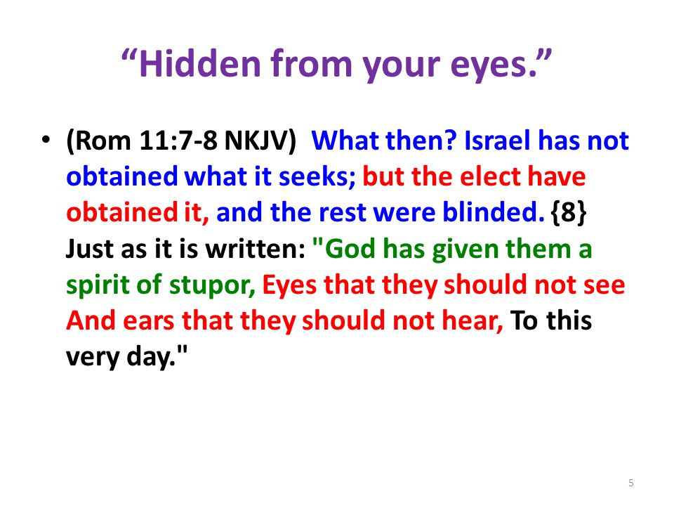Hidden from your eyes.