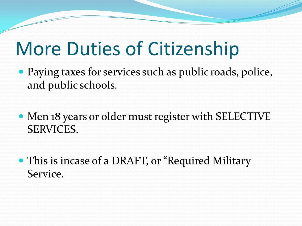 More Duties of Citizenship