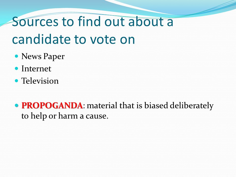 Sources to find out about a candidate to vote on