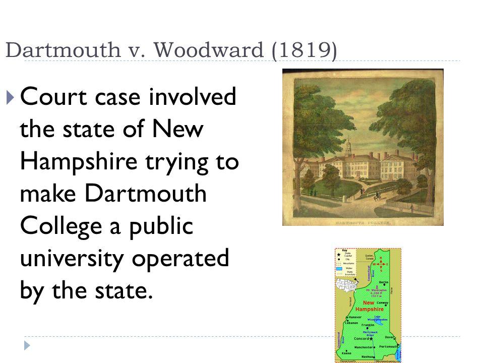 Dartmouth v. Woodward (1819)