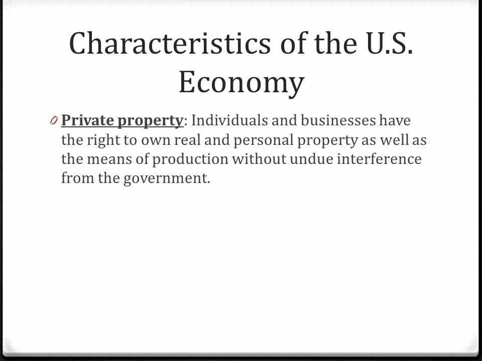 Characteristics of the U.S. Economy