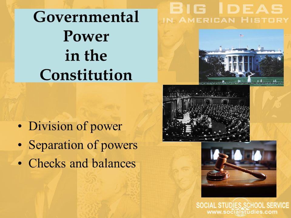 Governmental Power in the Constitution