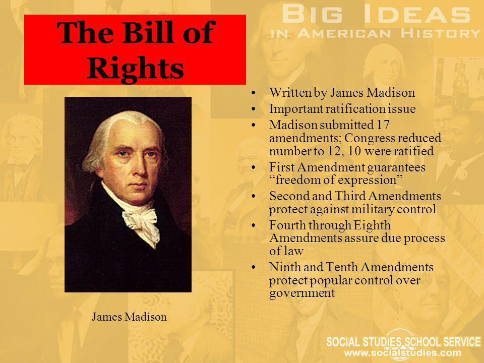 The Bill of Rights Written by James Madison