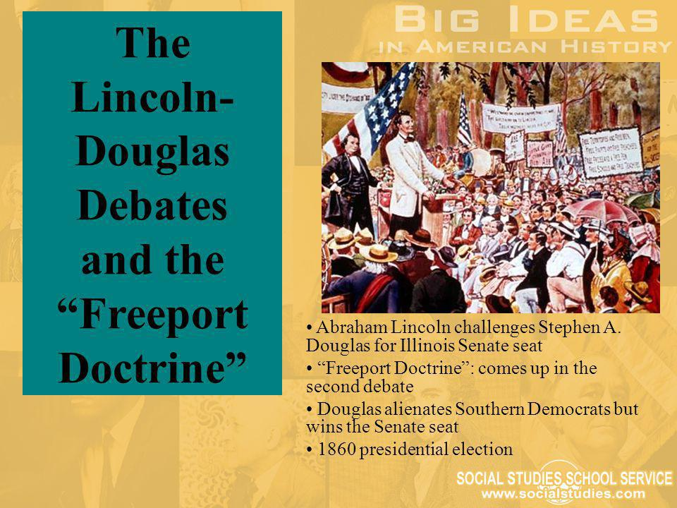 The Lincoln-Douglas Debates and the Freeport Doctrine