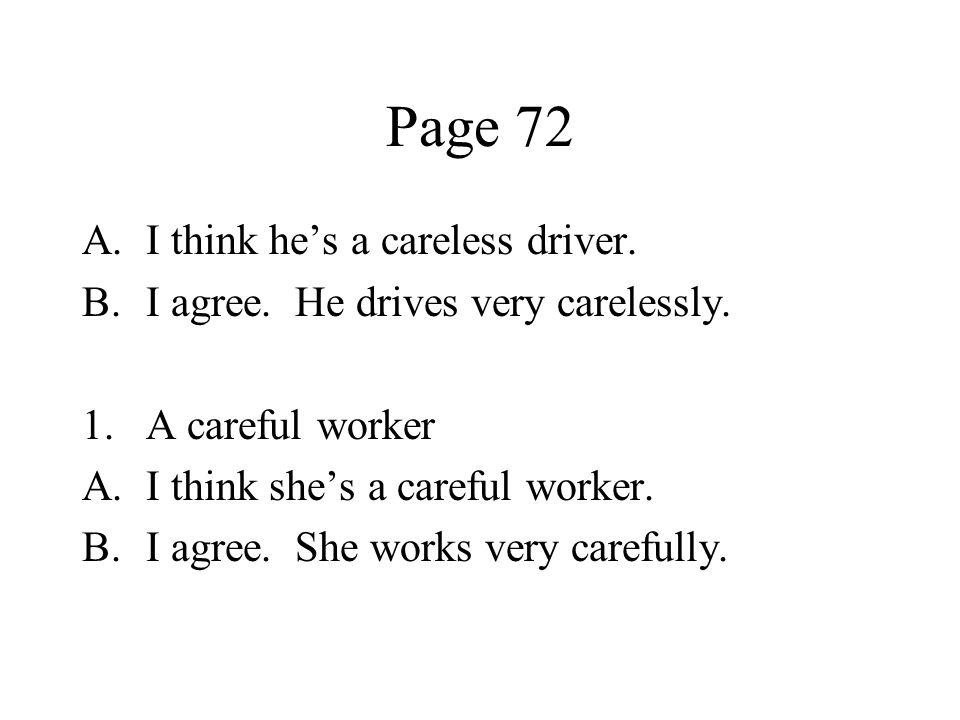 Page 72 I think he's a careless driver.