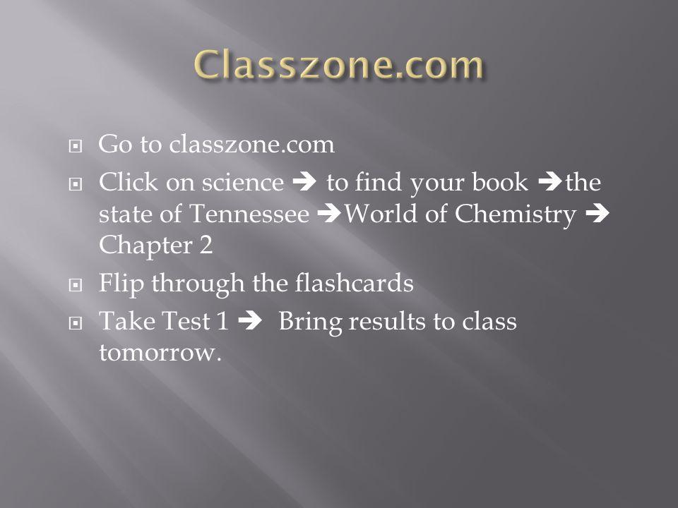 Classzone.com Go to classzone.com