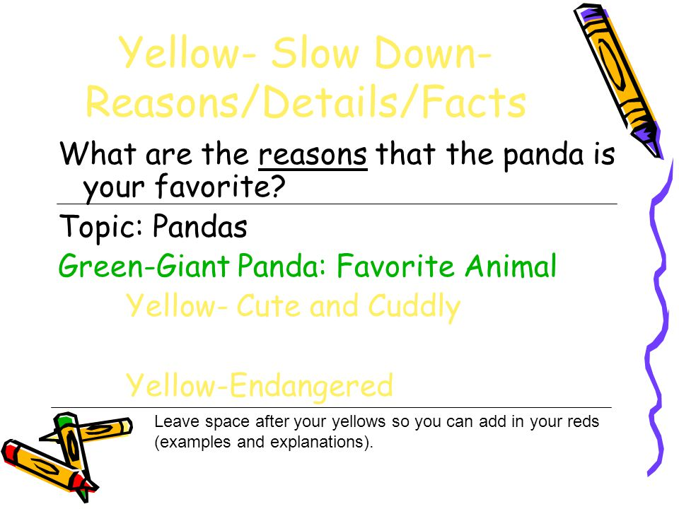 Yellow- Slow Down-Reasons/Details/Facts