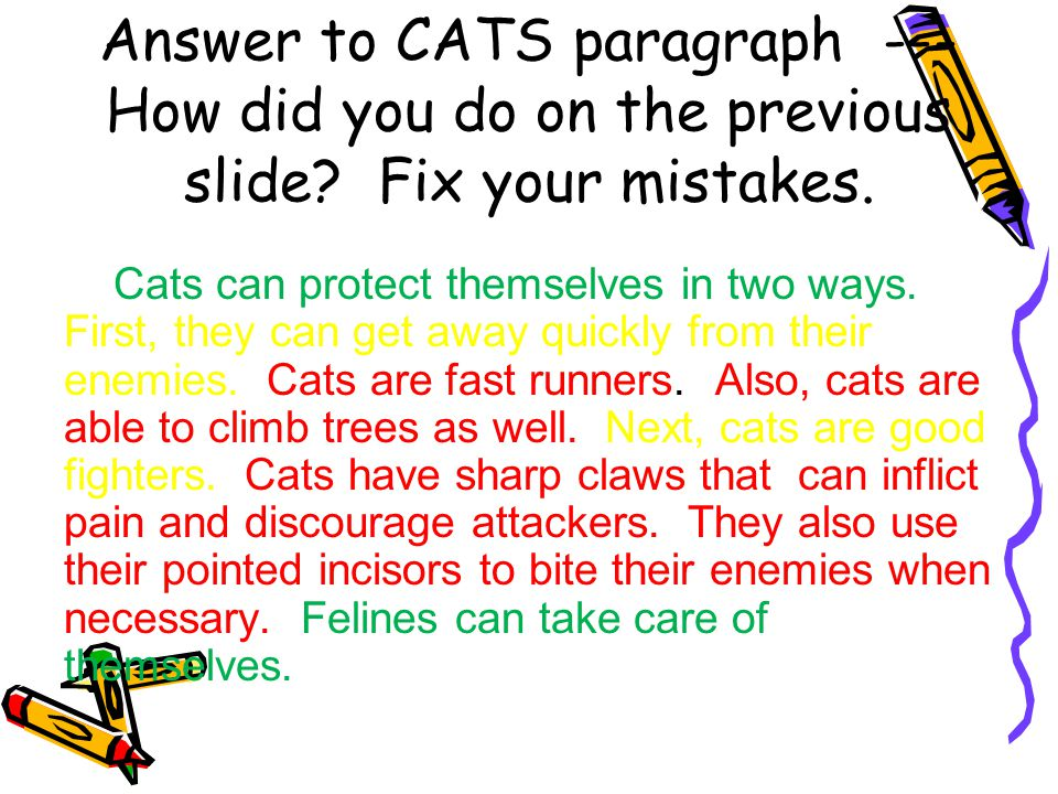Answer to CATS paragraph --- How did you do on the previous slide