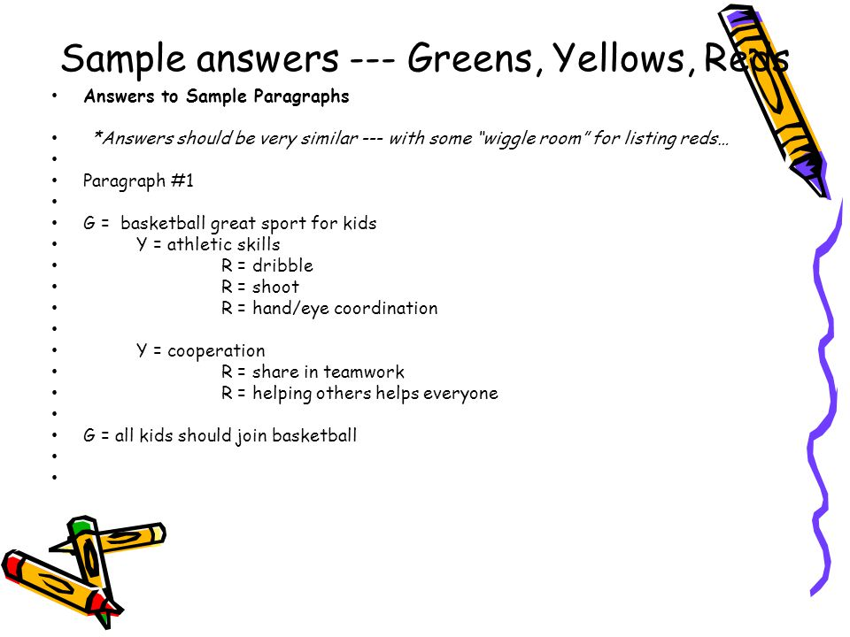 Sample answers --- Greens, Yellows, Reds