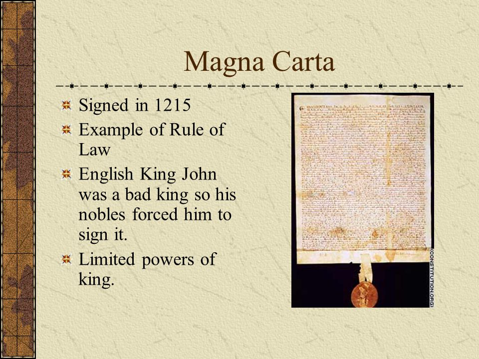 Magna Carta Signed in 1215 Example of Rule of Law