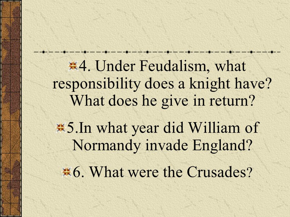 5.In what year did William of Normandy invade England