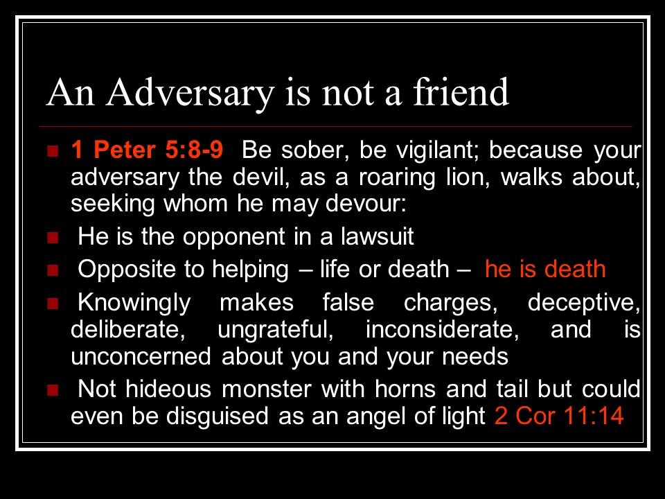 An Adversary is not a friend