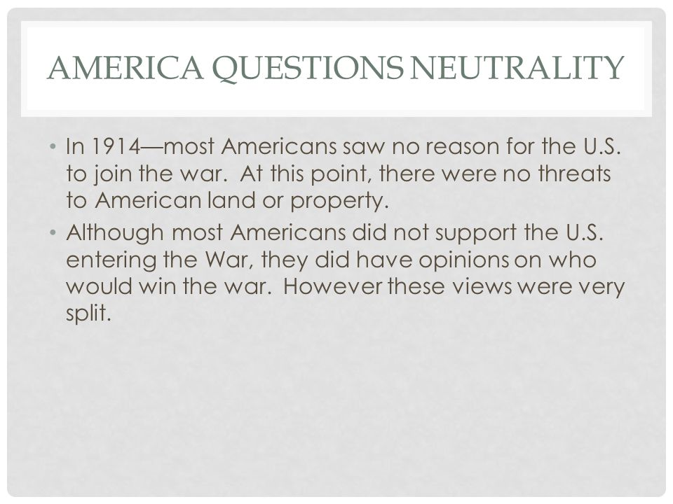 America Questions Neutrality