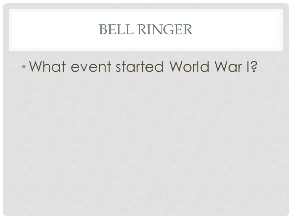 What event started World War I