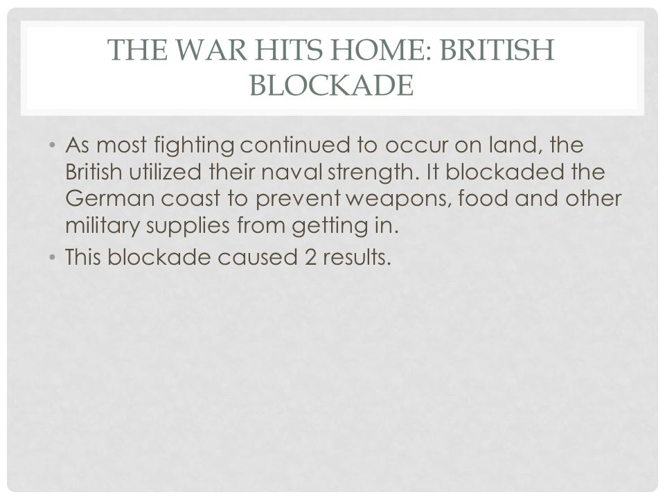 The War Hits Home: British Blockade