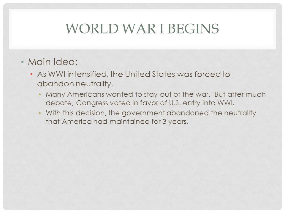 World War I Begins Main Idea: