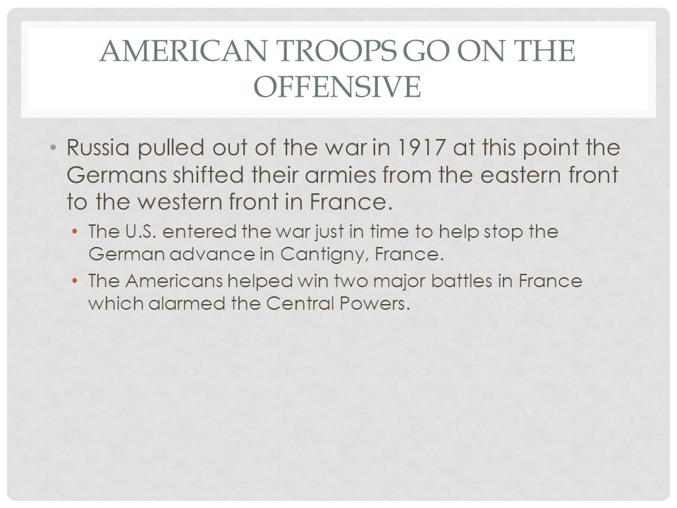 American Troops Go on the Offensive
