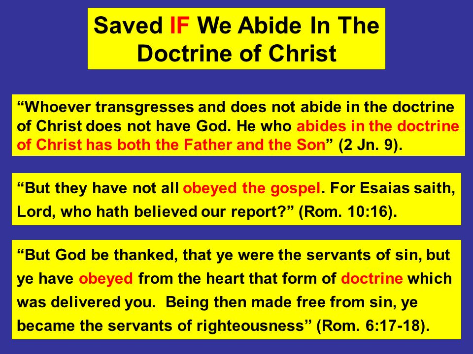 Saved IF We Abide In The Doctrine of Christ