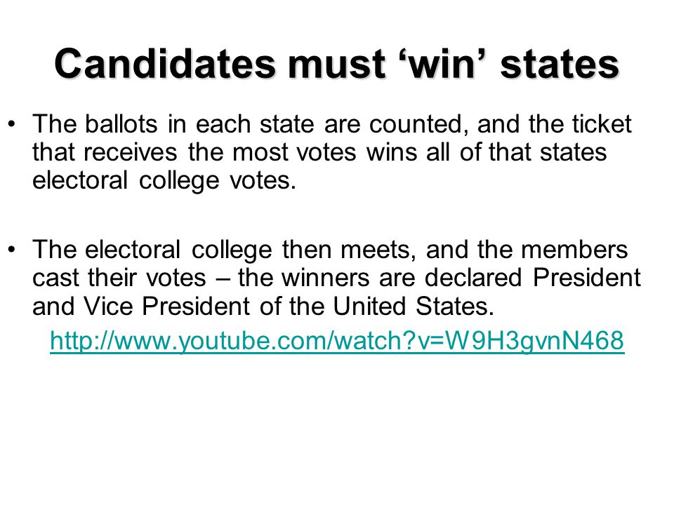 Candidates must 'win' states