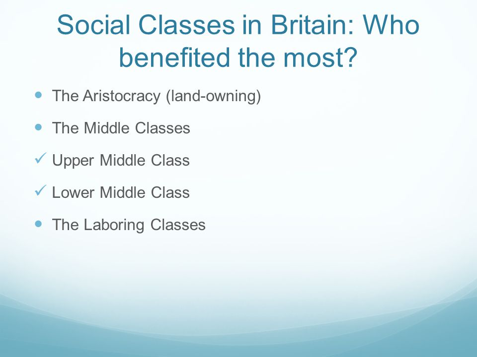Social Classes in Britain: Who benefited the most