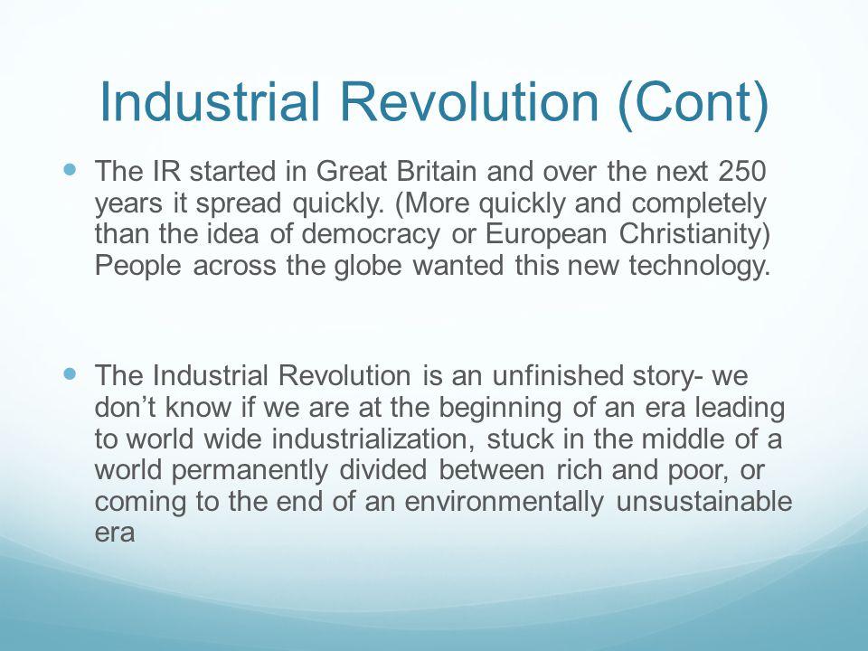 Industrial Revolution (Cont)