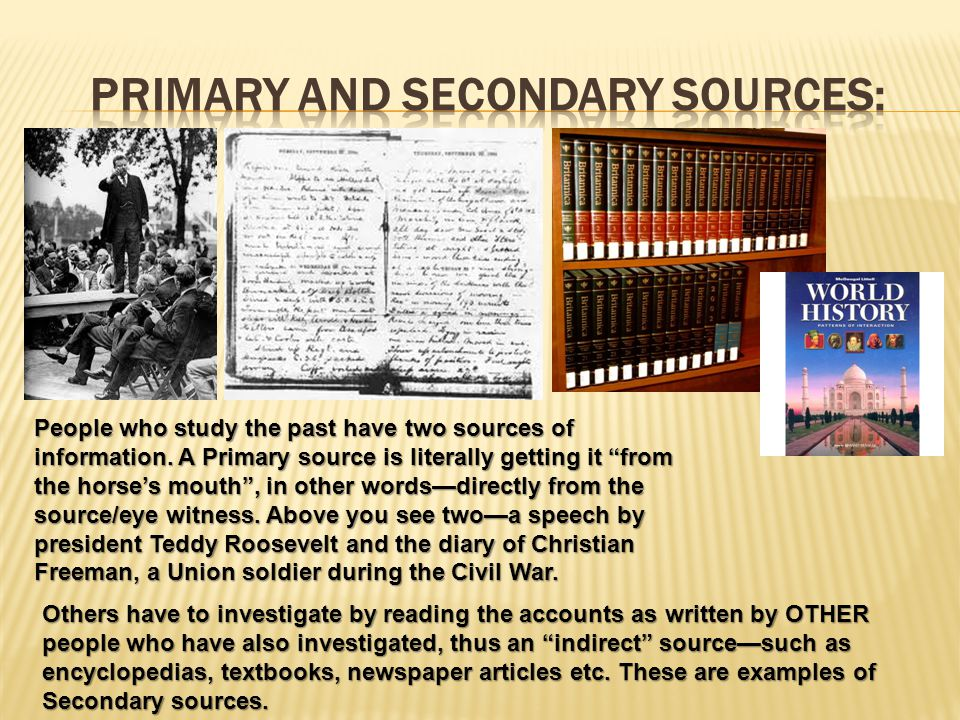 Primary and secondary sources: