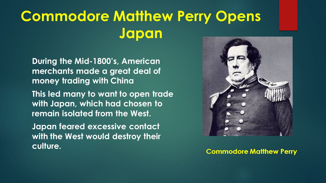 Commodore Matthew Perry Opens Japan