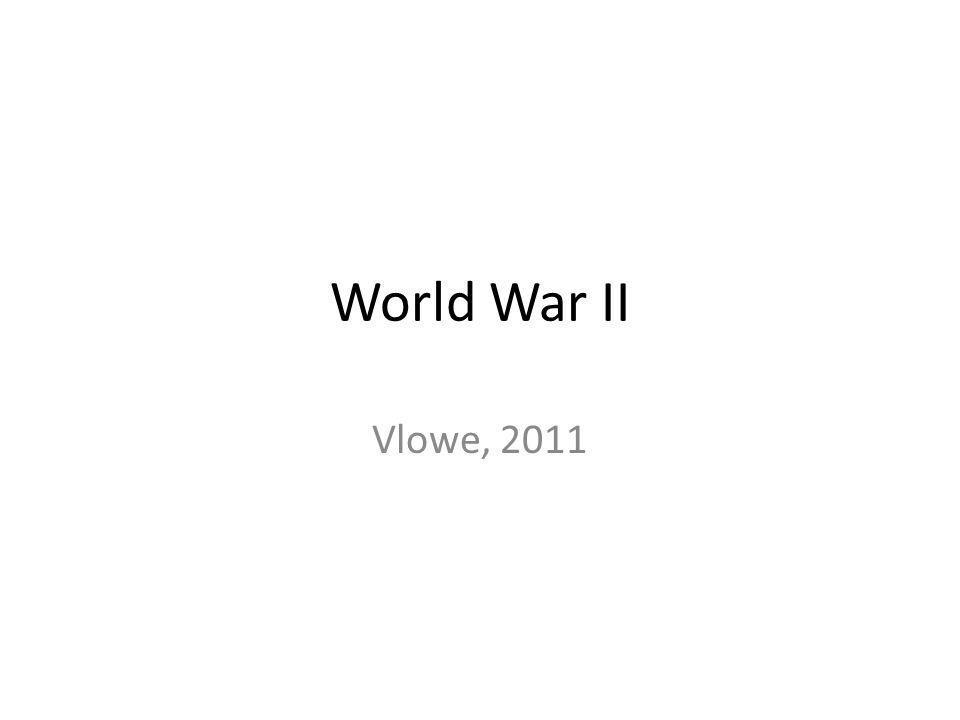 World War II Vlowe, 2011