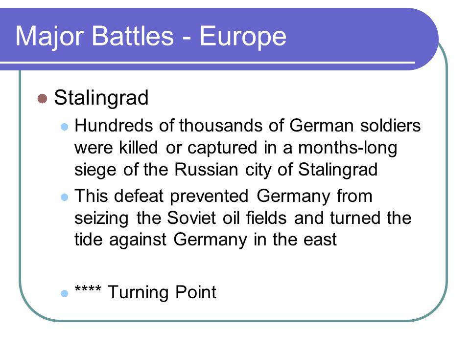 Major Battles - Europe Stalingrad