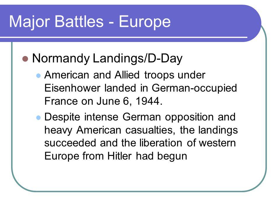 Major Battles - Europe Normandy Landings/D-Day